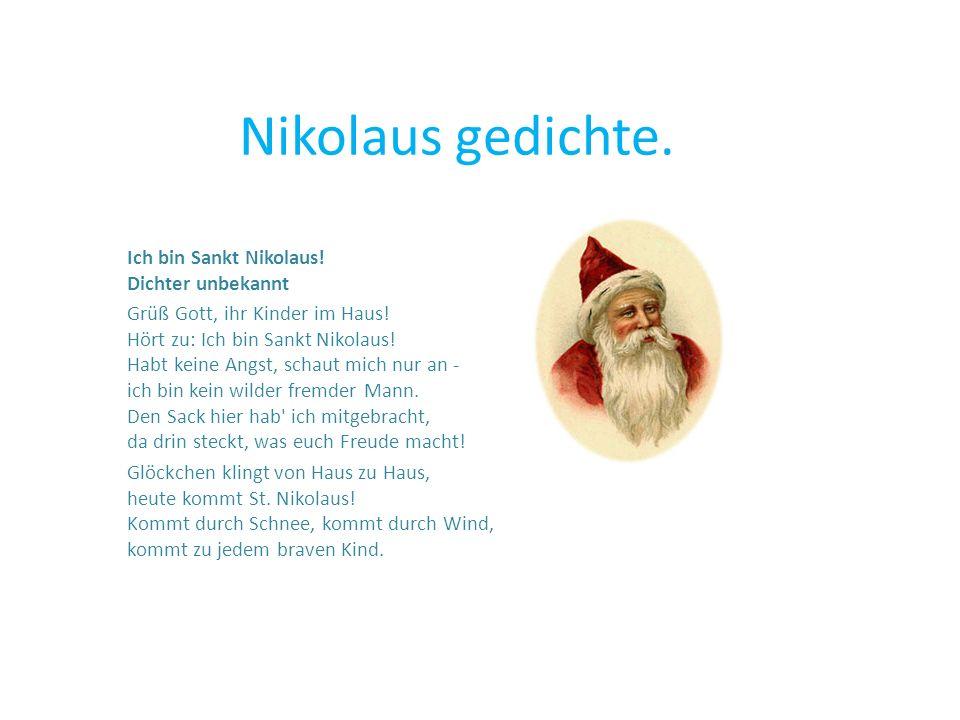 Nikolaus gedichte. Ich bin Sankt Nikolaus! Dichter unbekannt
