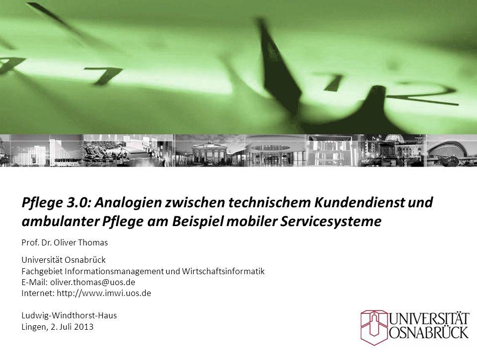 Pflege 3.0: Analogien zwischen technischem Kundendienst und ambulanter Pflege am Beispiel mobiler Servicesysteme