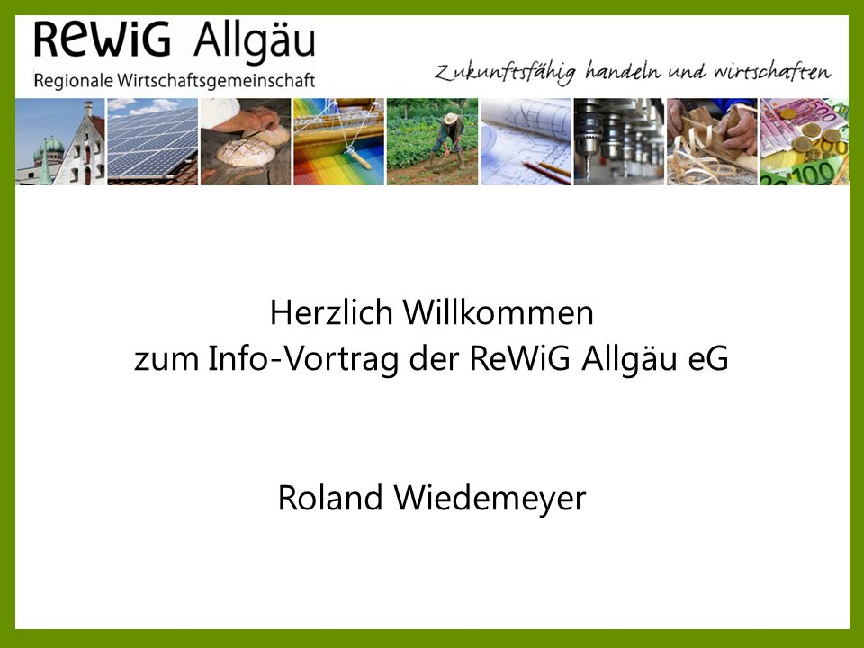 zum Info-Vortrag der ReWiG Allgäu eG