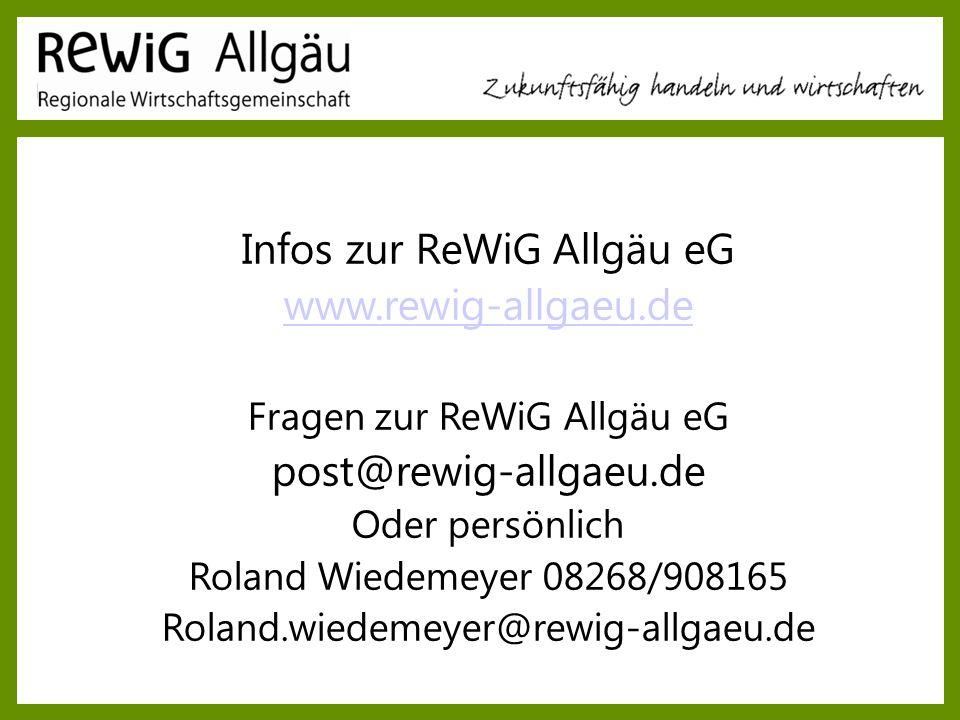 Infos zur ReWiG Allgäu eG www.rewig-allgaeu.de