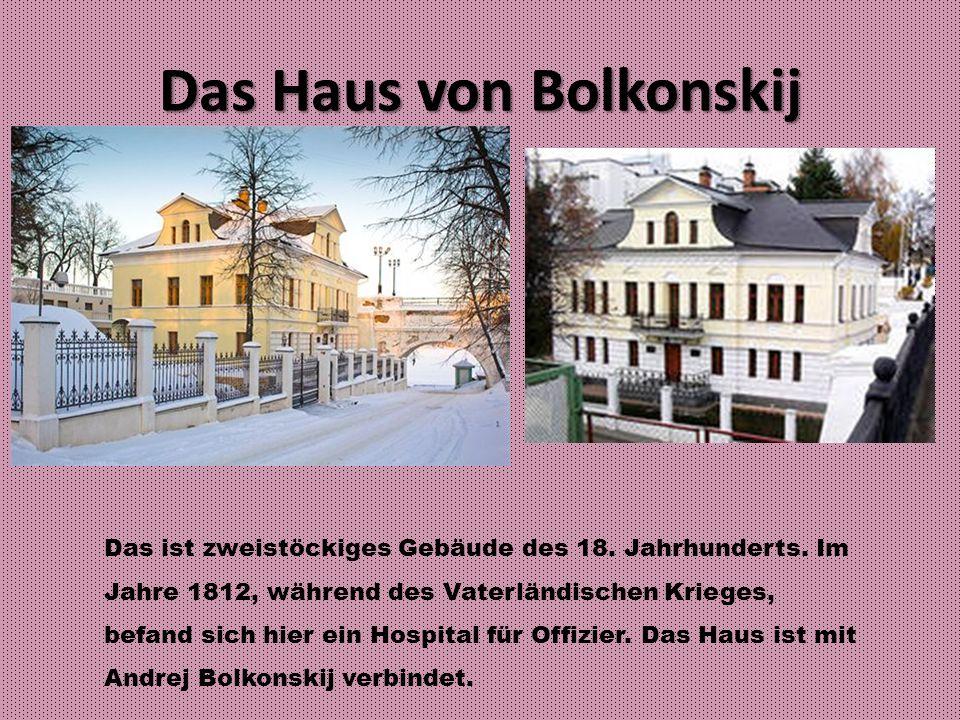 Das Haus von Bolkonskij