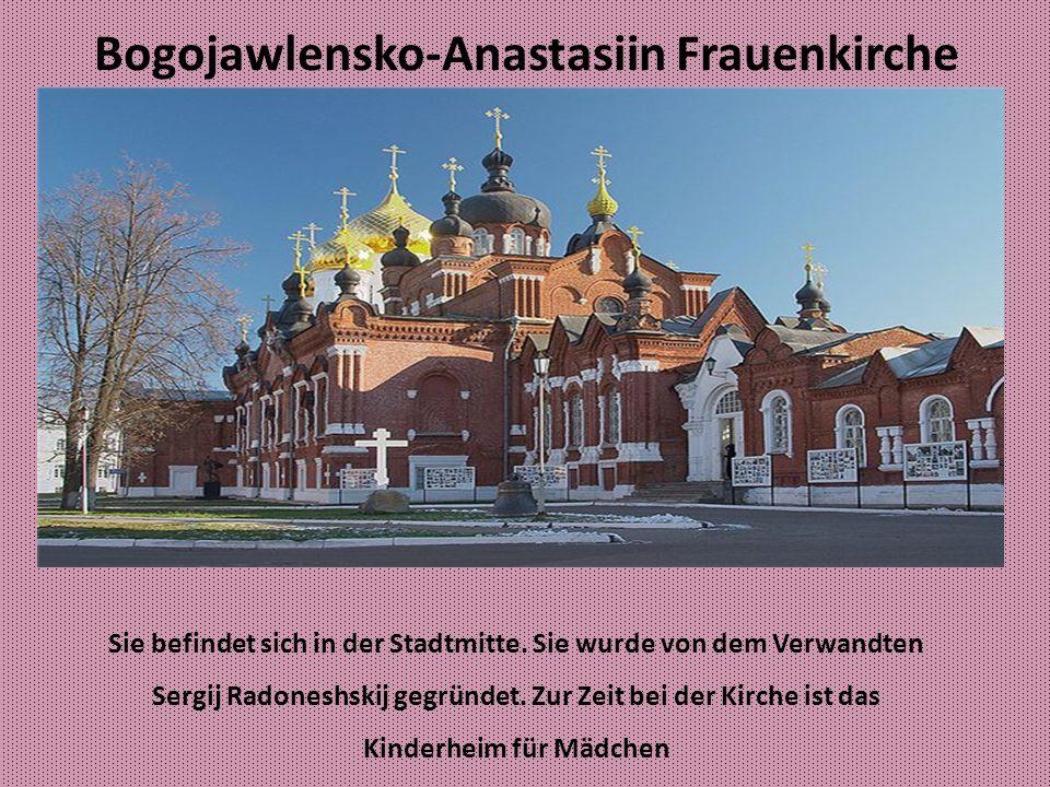 Bogojawlensko-Anastasiin Frauenkirche