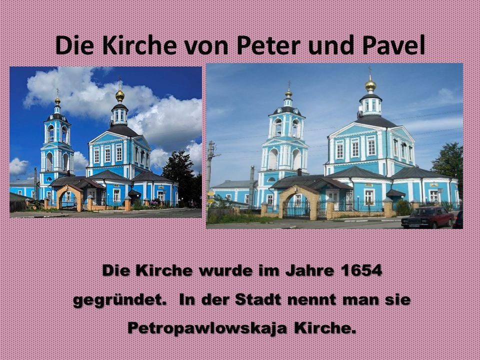 Die Kirche von Peter und Pavel