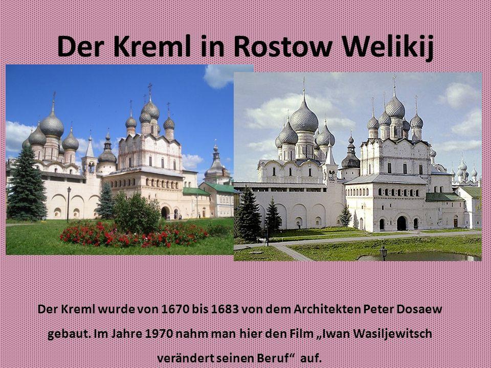 Der Kreml in Rostow Welikij