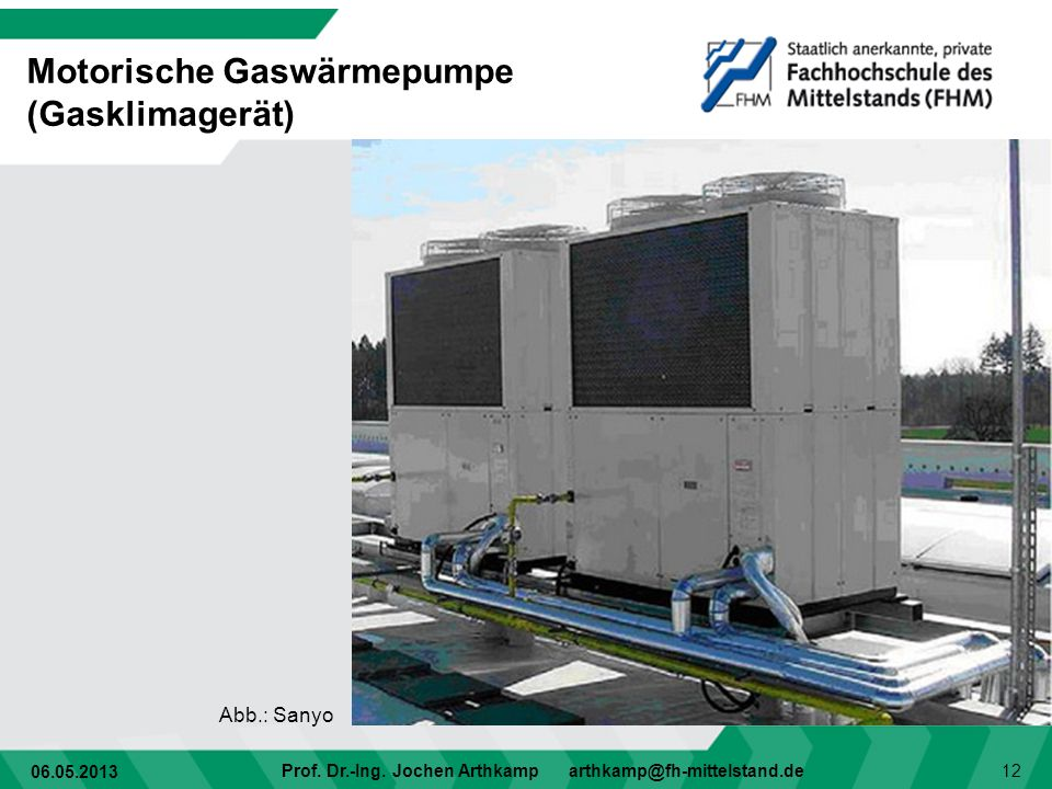 Motorische Gaswärmepumpe (Gasklimagerät)