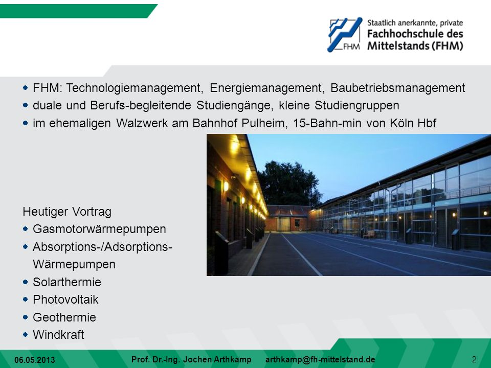 FHM: Technologiemanagement, Energiemanagement, Baubetriebsmanagement