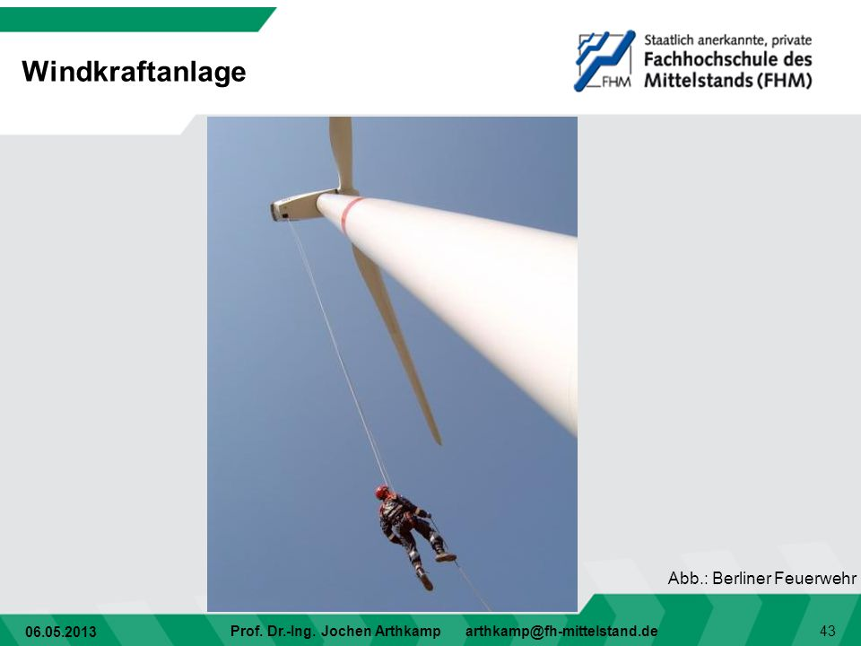 Windkraftanlage Abb.: Berliner Feuerwehr