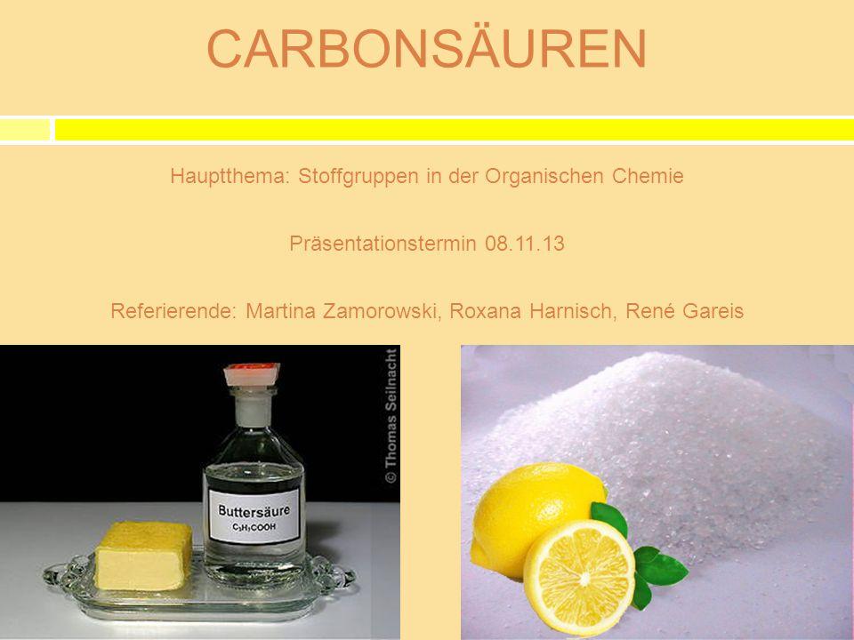 Carbonsäuren Hauptthema: Stoffgruppen in der Organischen Chemie