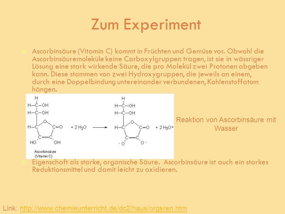 Reaktion von Ascorbinsäure mit Wasser