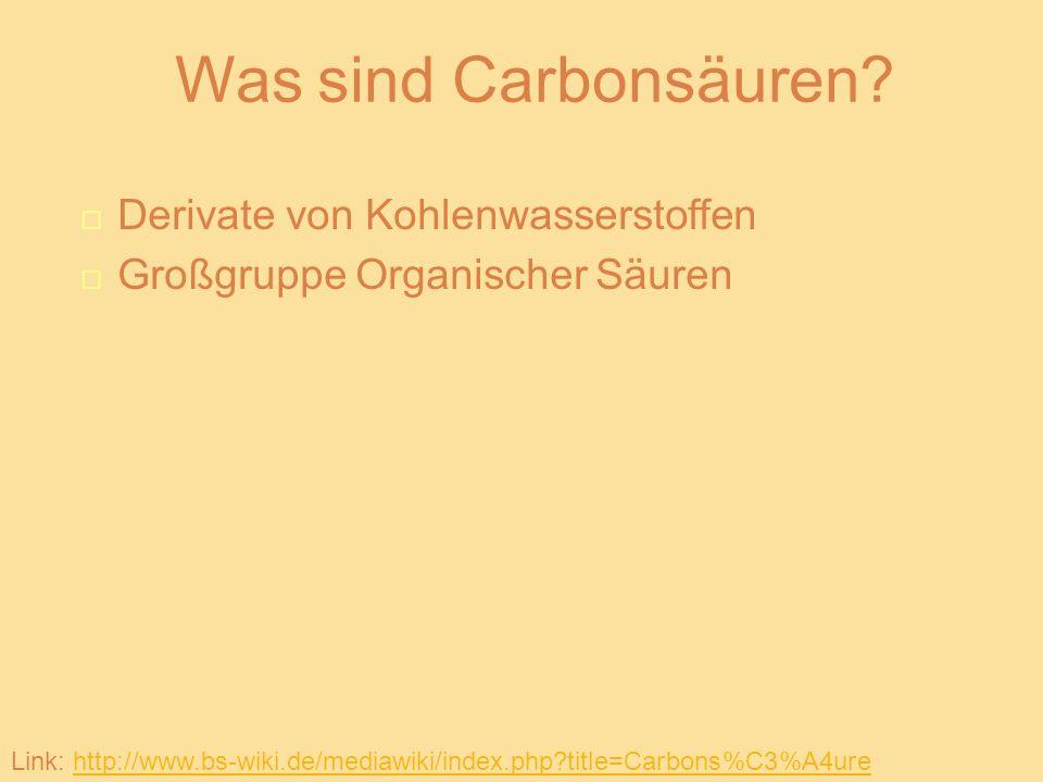 Was sind Carbonsäuren Derivate von Kohlenwasserstoffen