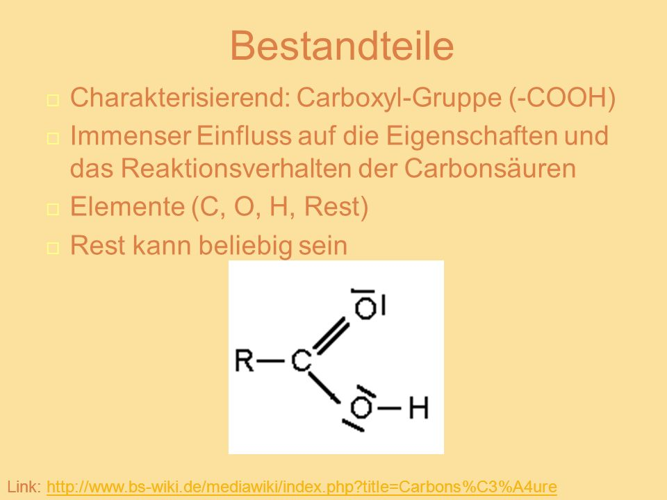 Bestandteile Charakterisierend: Carboxyl-Gruppe (-COOH)