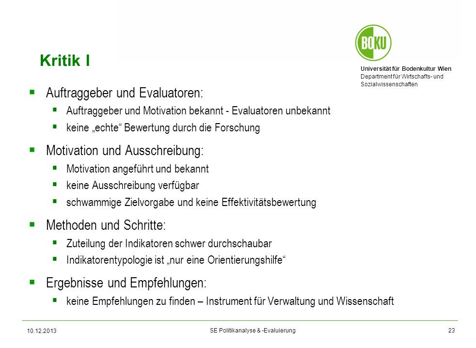 Kritik I Auftraggeber und Evaluatoren: Motivation und Ausschreibung:
