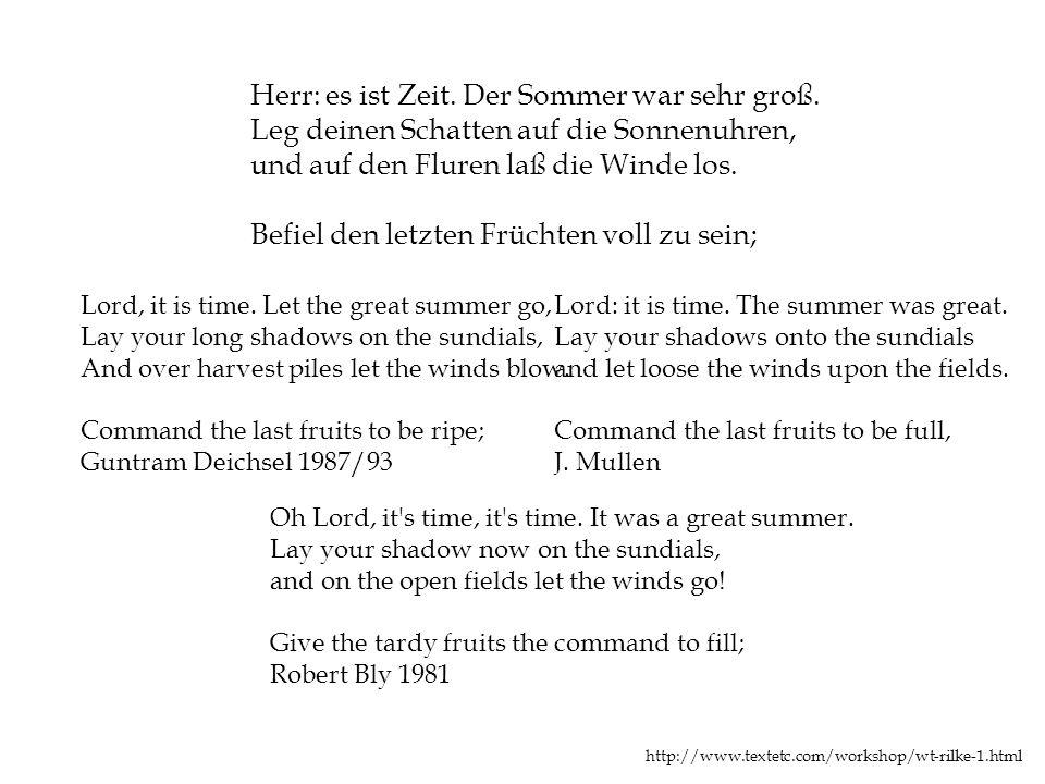 Herr: es ist Zeit. Der Sommer war sehr groß.