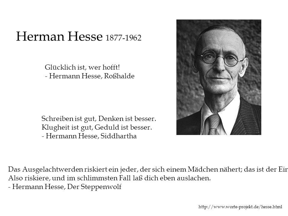 Herman Hesse 1877-1962 Glücklich ist, wer hofft!