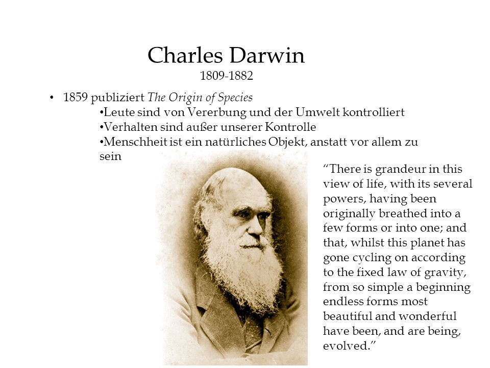 Charles Darwin 1809-1882 1859 publiziert The Origin of Species