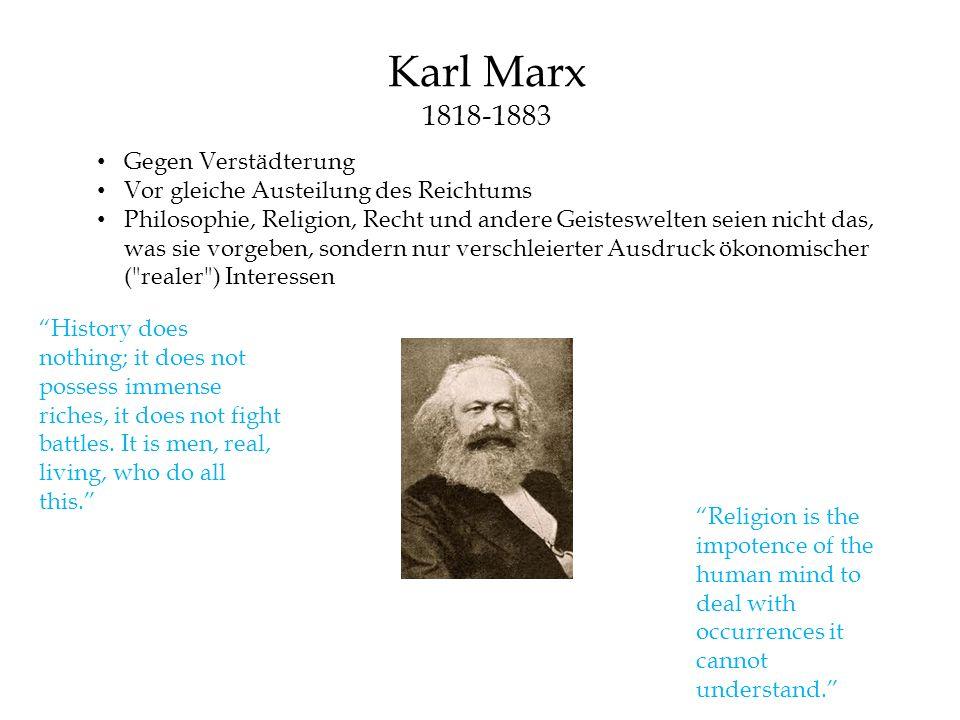 Karl Marx 1818-1883 Gegen Verstädterung