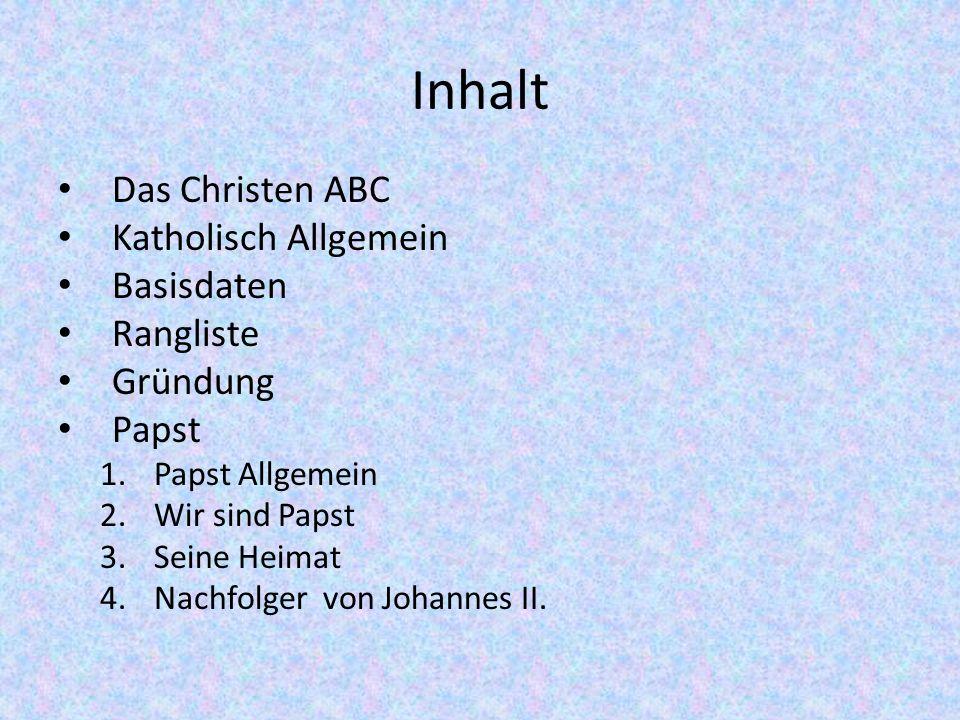 Inhalt Das Christen ABC Katholisch Allgemein Basisdaten Rangliste