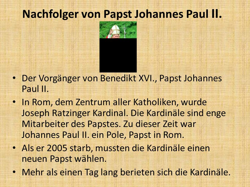 Nachfolger von Papst Johannes Paul II.