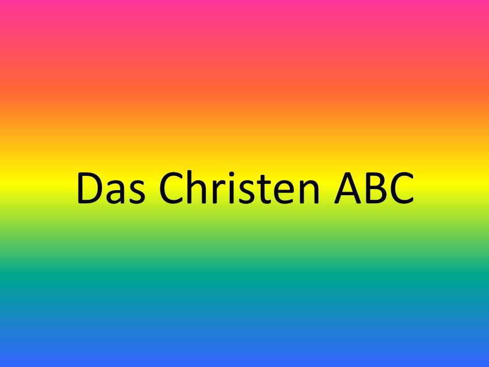 Das Christen ABC