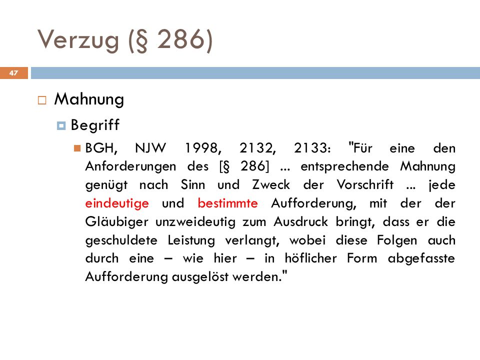 Verzug (§ 286) Mahnung Begriff