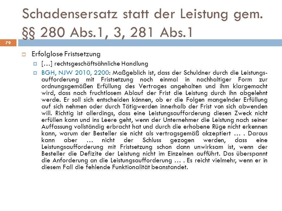 Schadensersatz statt der Leistung gem. §§ 280 Abs.1, 3, 281 Abs.1