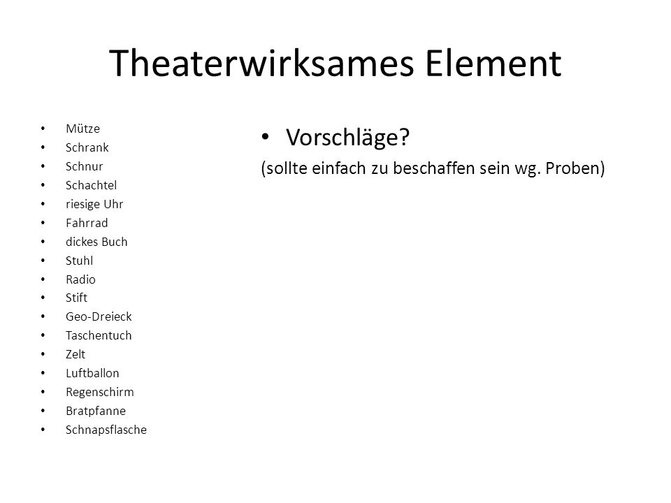 Theaterwirksames Element