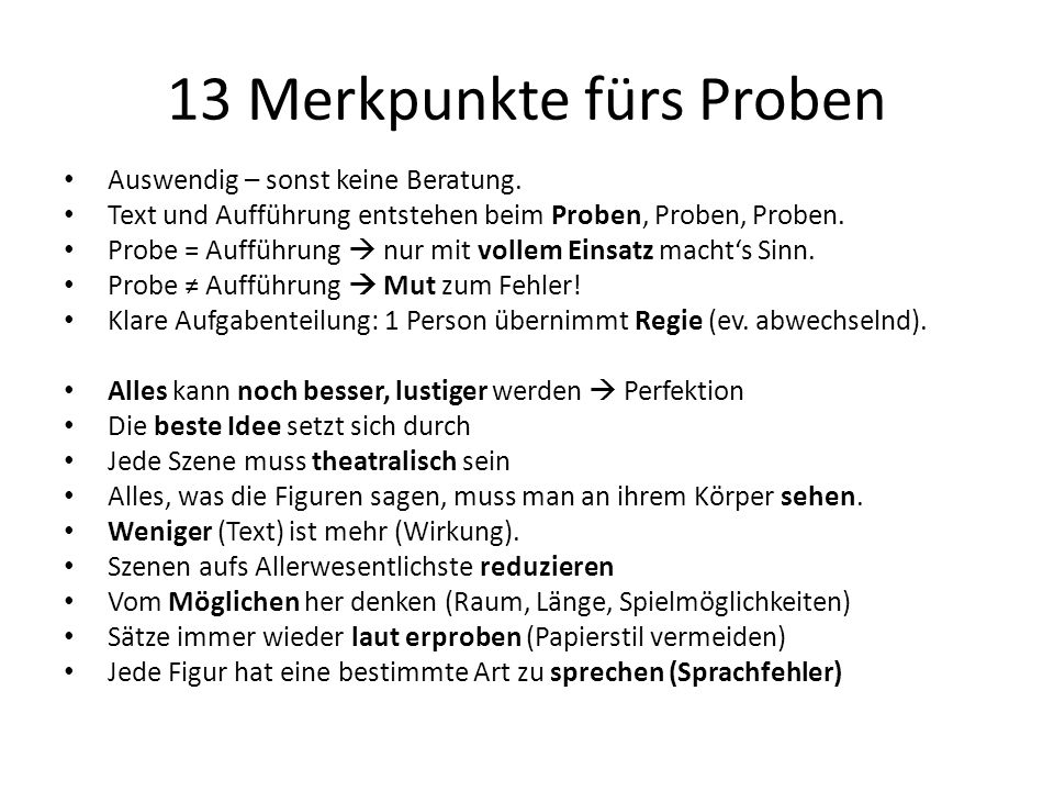 13 Merkpunkte fürs Proben