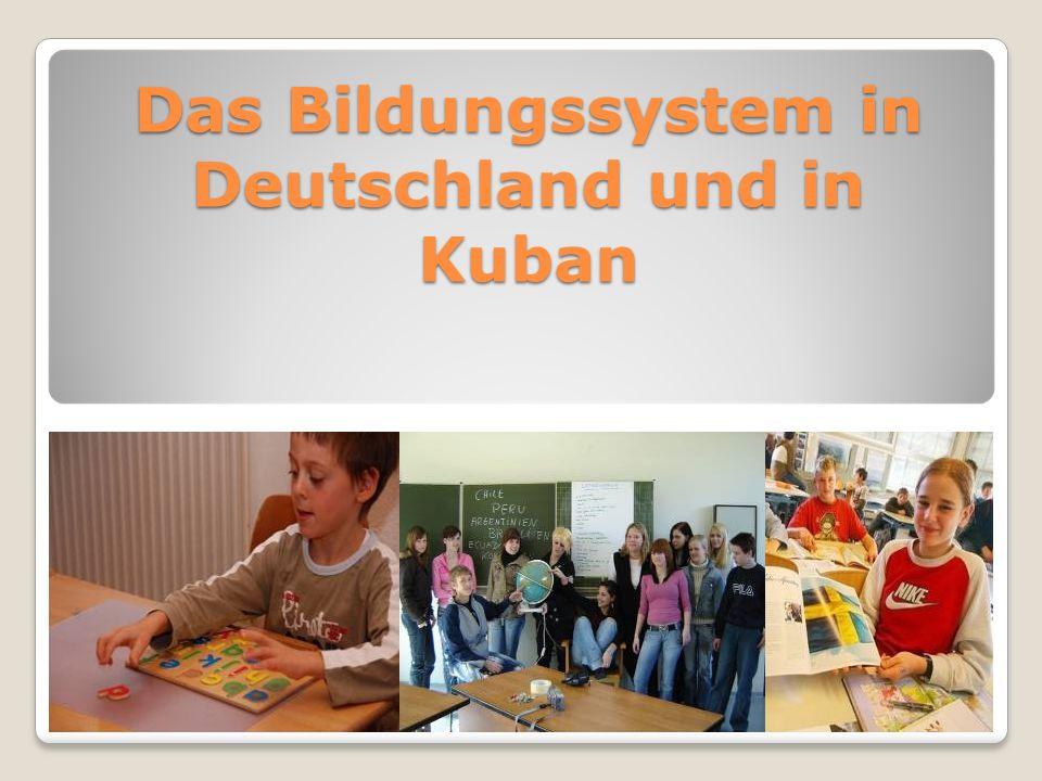 Das Bildungssystem in Deutschland und in Kuban