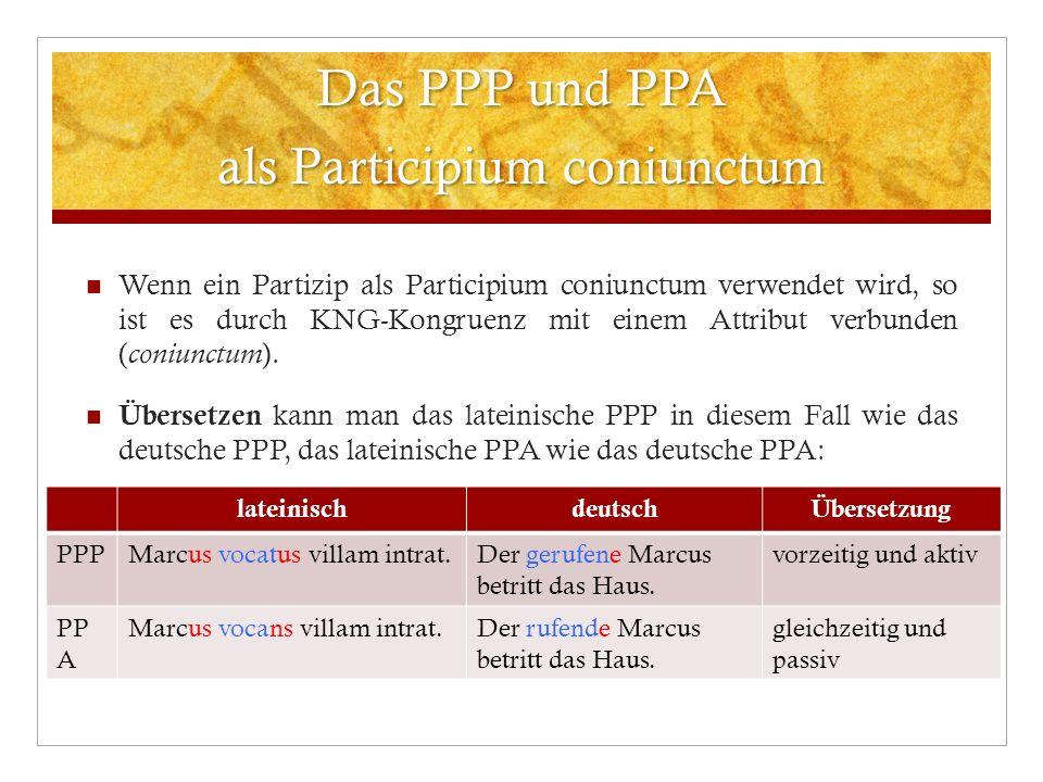 Das PPP und PPA als Participium coniunctum
