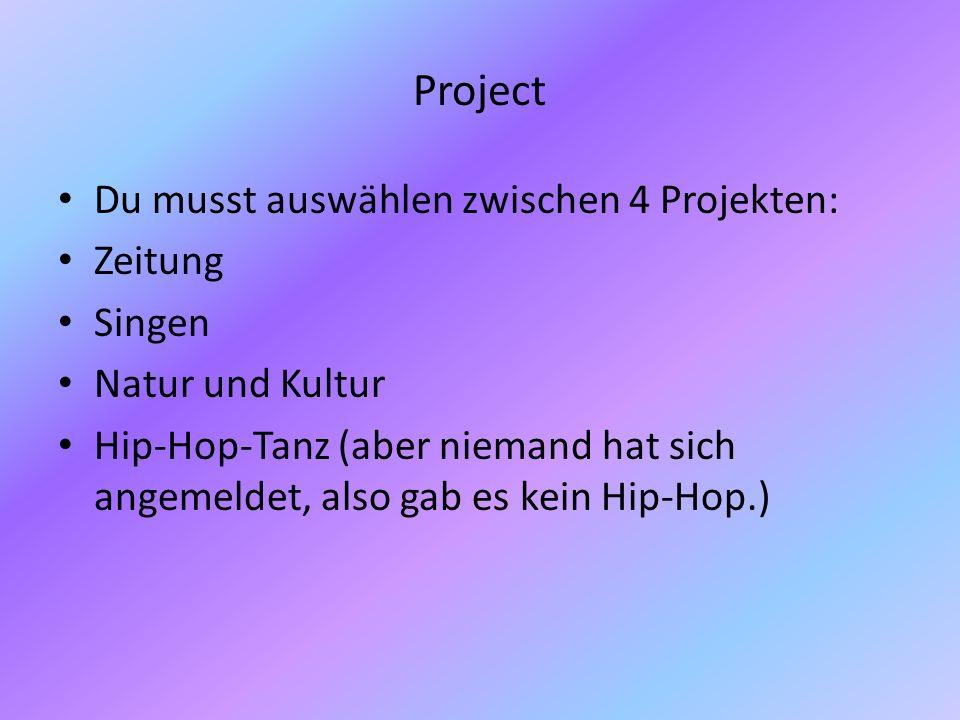Project Du musst auswählen zwischen 4 Projekten: Zeitung Singen