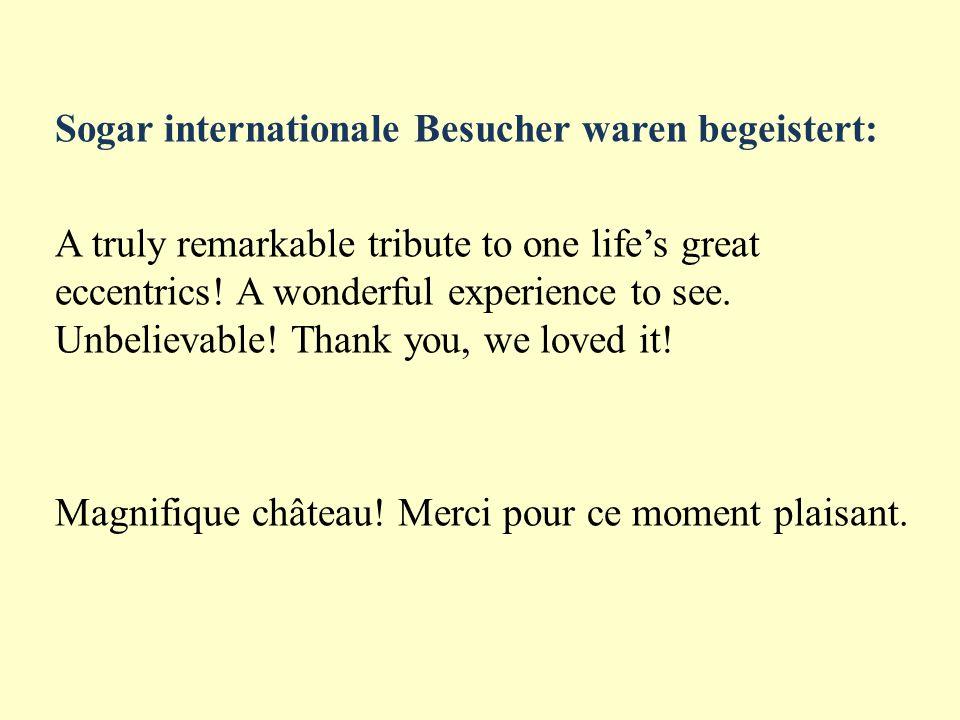 Sogar internationale Besucher waren begeistert: