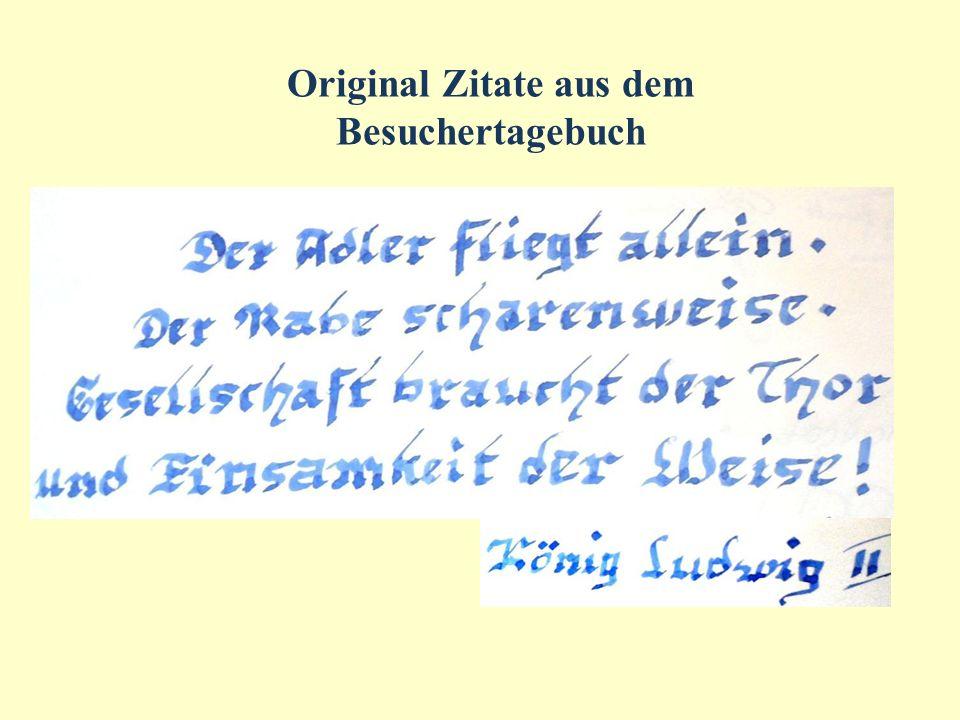 Original Zitate aus dem Besuchertagebuch