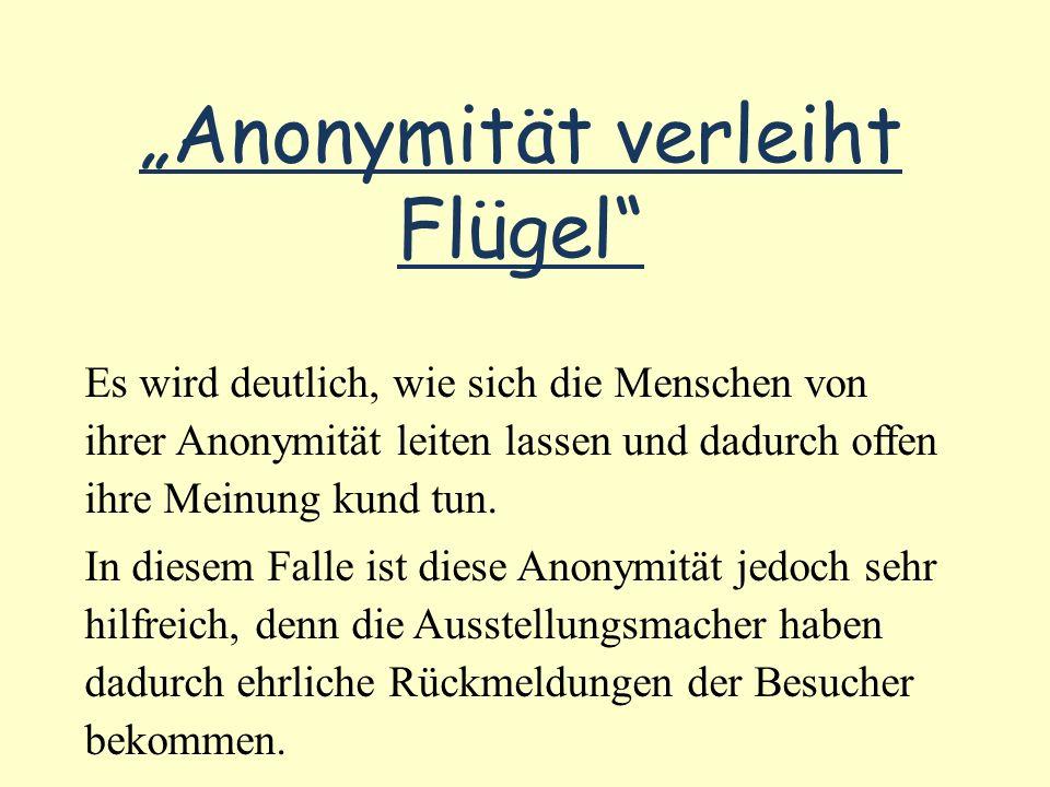 """Anonymität verleiht Flügel"