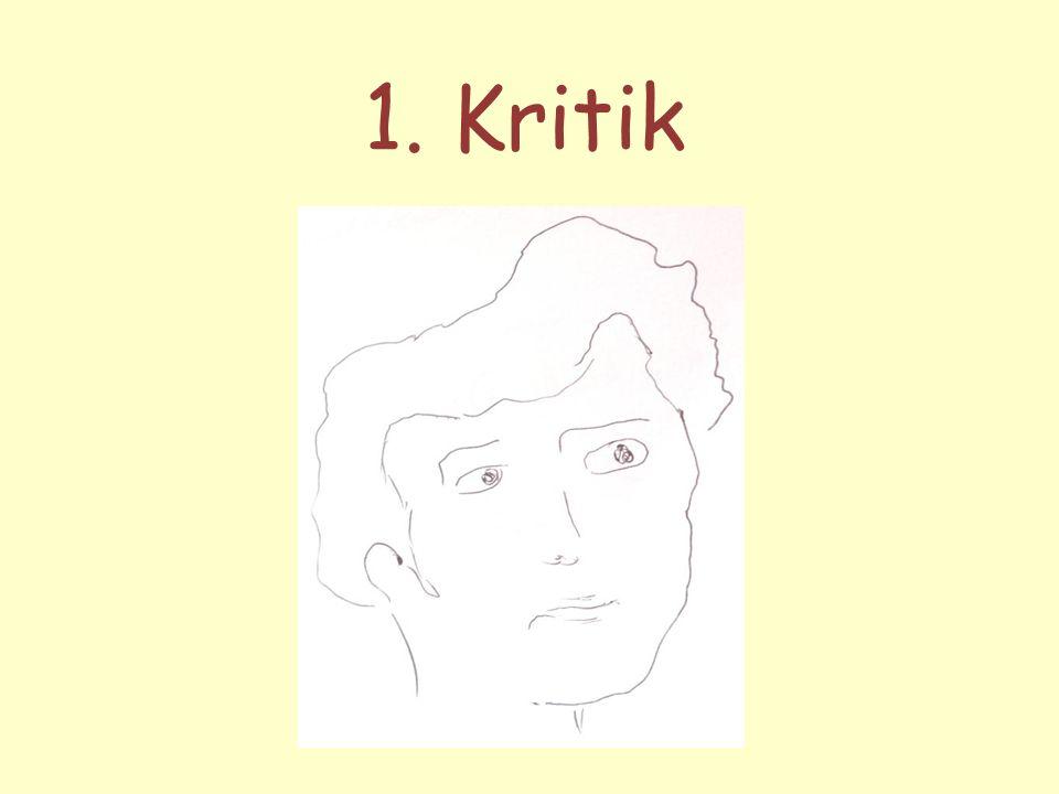 1. Kritik