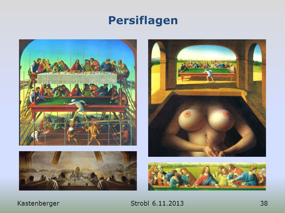 Persiflagen Kastenberger Strobl 6.11.2013