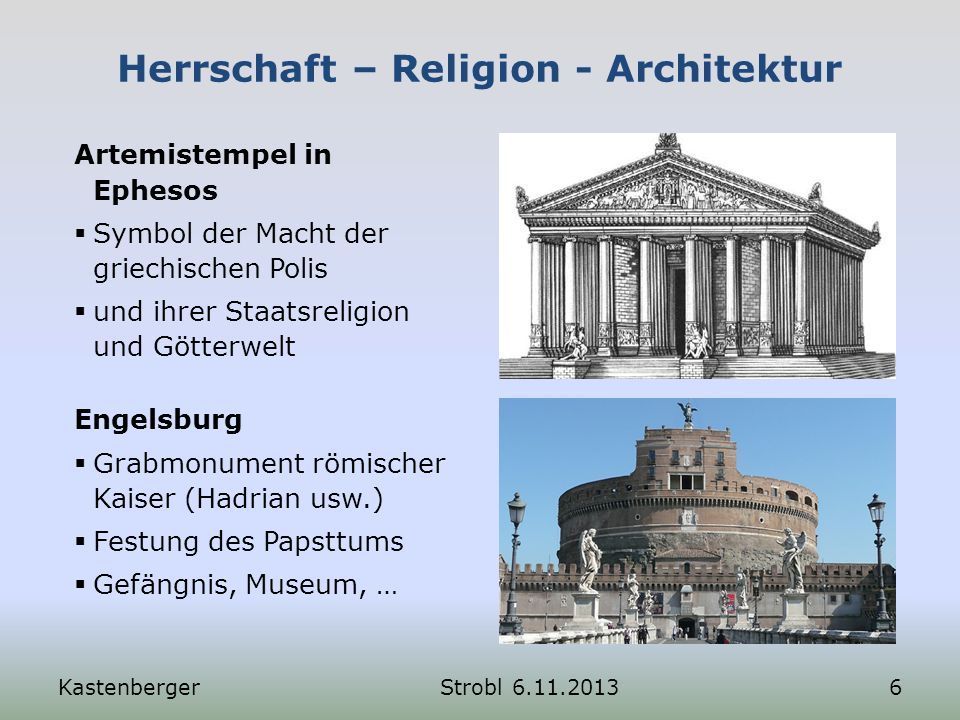 Herrschaft – Religion - Architektur