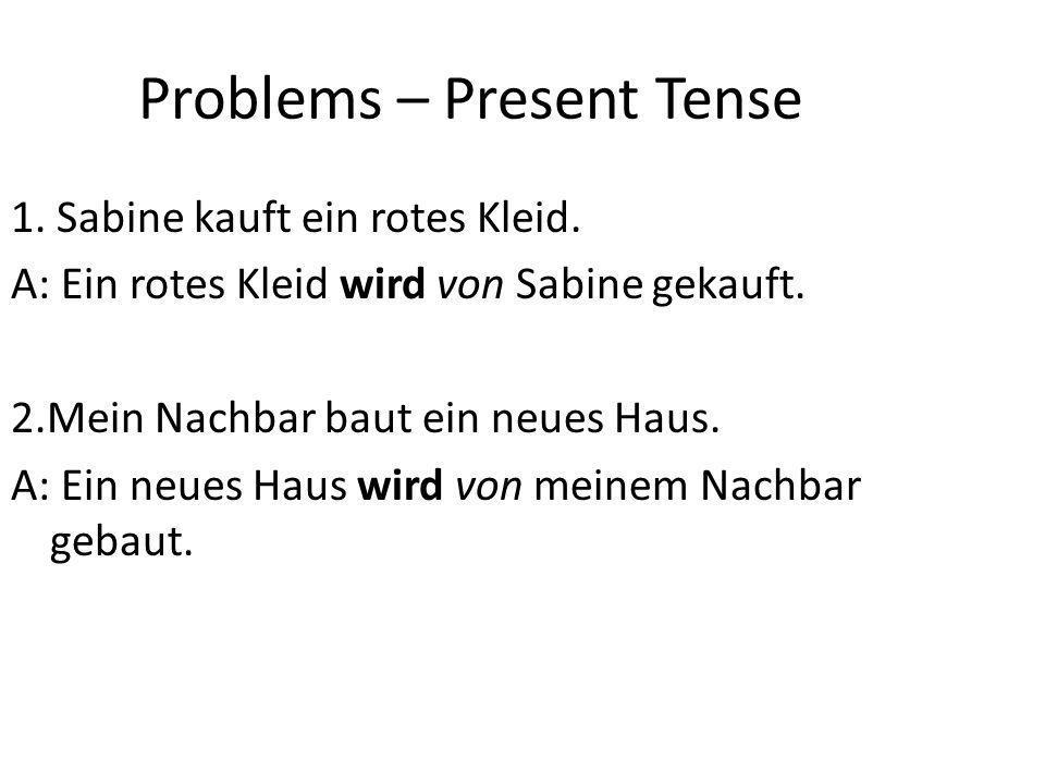 Problems – Present Tense