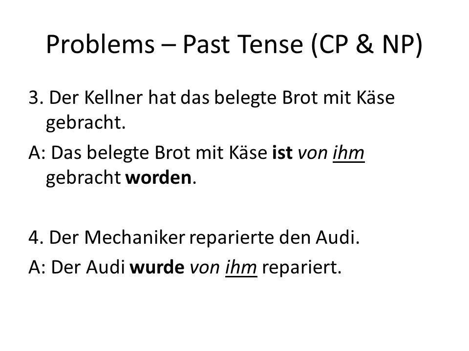 Problems – Past Tense (CP & NP)