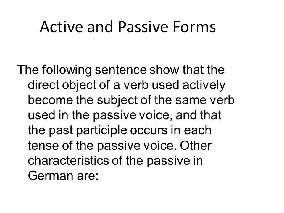 Active and Passive Forms