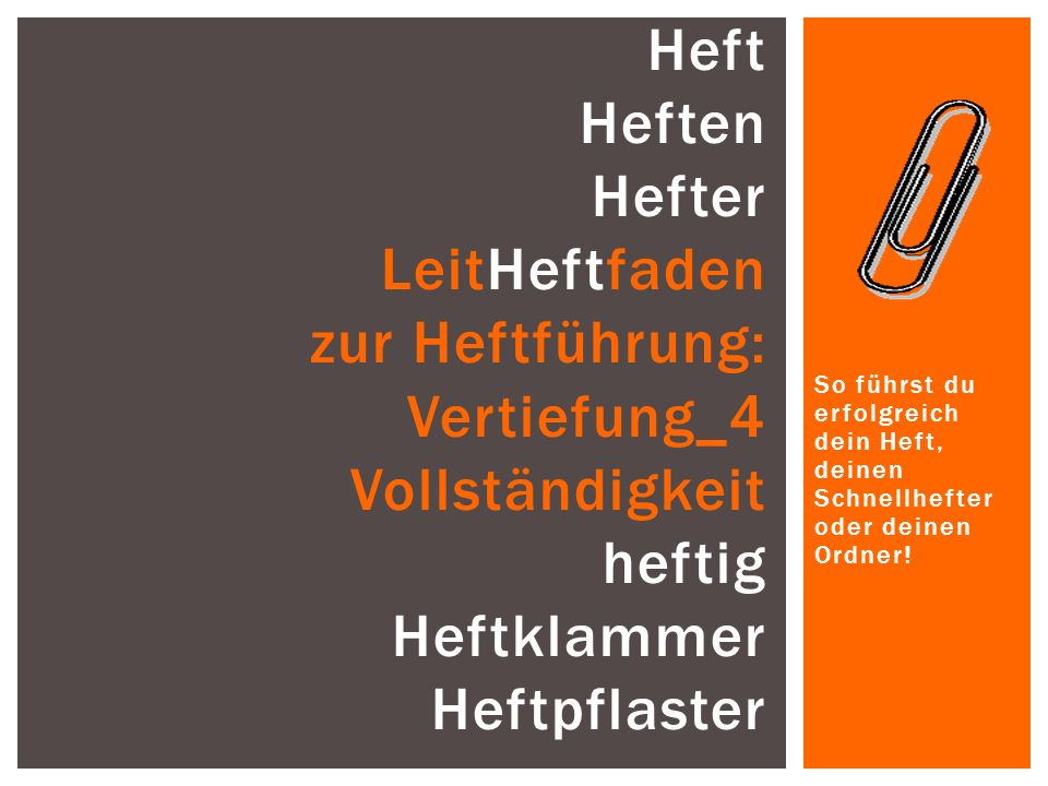 Heft Heften Hefter LeitHeftfaden zur Heftführung: Vertiefung_4 Vollständigkeit heftig Heftklammer Heftpflaster