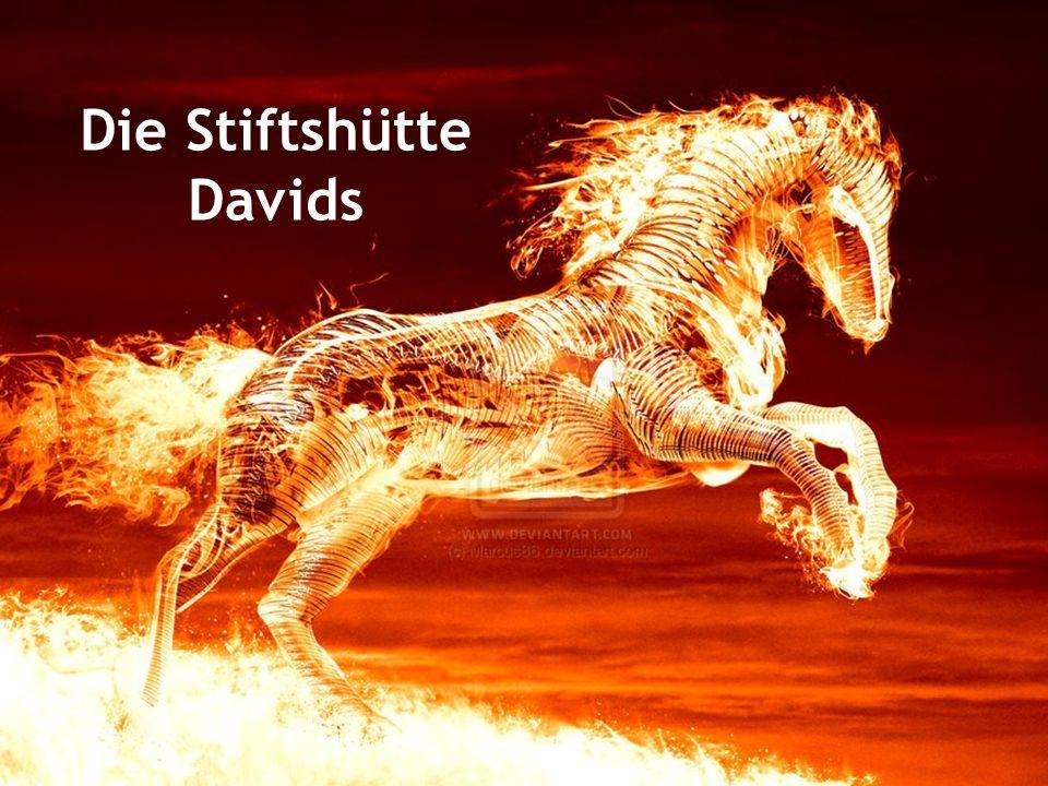 Die Stiftshütte Davids