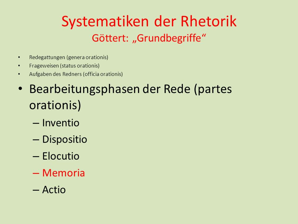 "Systematiken der Rhetorik Göttert: ""Grundbegriffe"