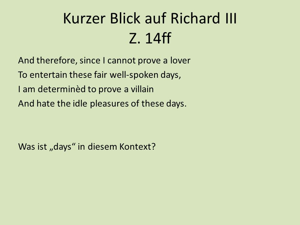 Kurzer Blick auf Richard III Z. 14ff