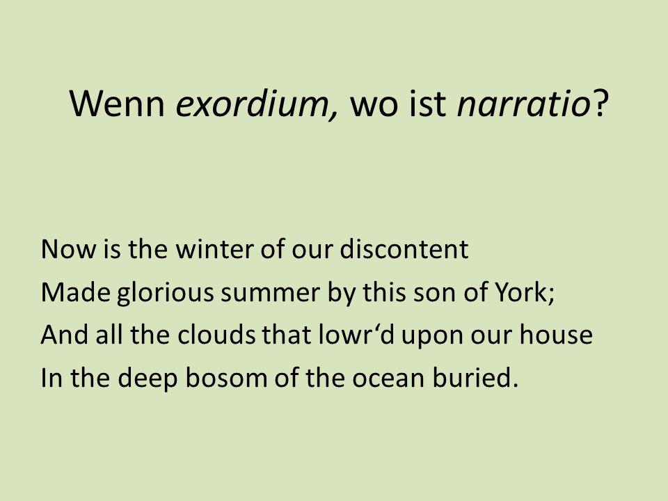 Wenn exordium, wo ist narratio