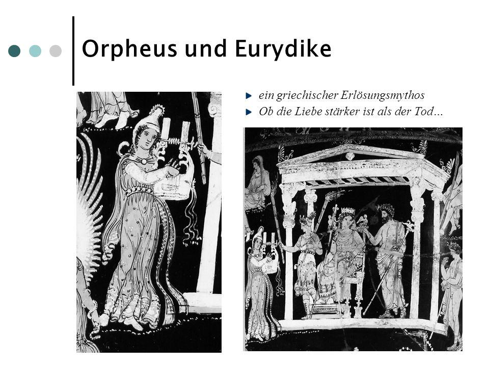 Orpheus und Eurydike ein griechischer Erlösungsmythos