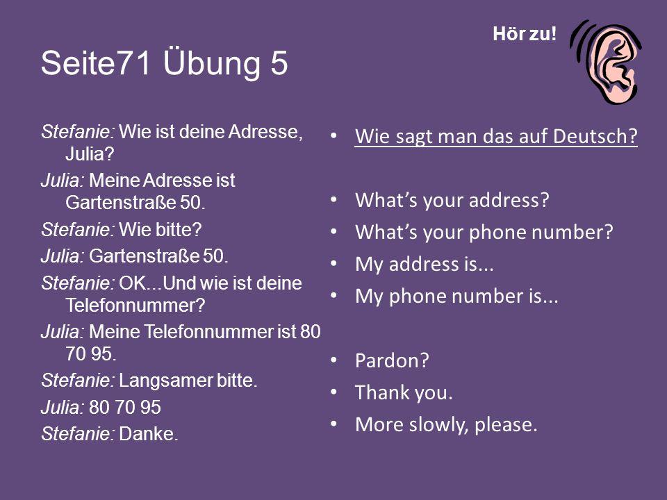 Seite71 Übung 5 Wie sagt man das auf Deutsch What's your address