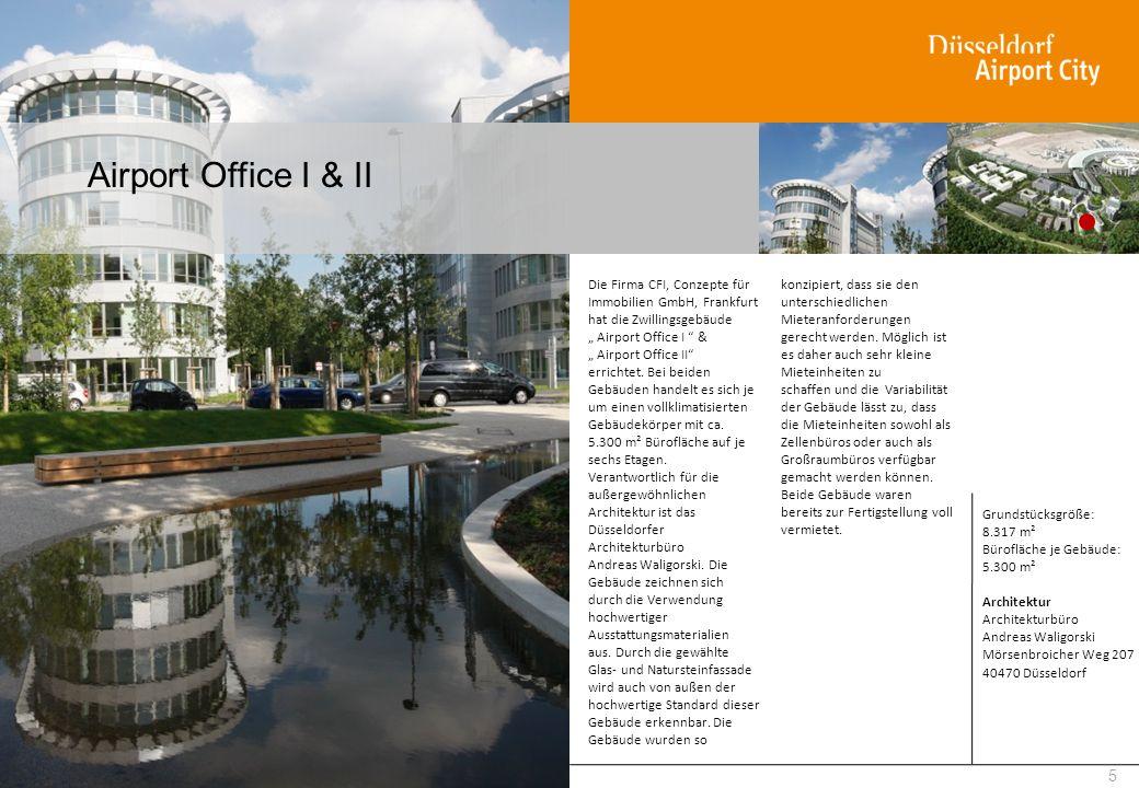 Airport Office I & II Die Firma CFI, Conzepte für Immobilien GmbH, Frankfurt hat die Zwillingsgebäude.