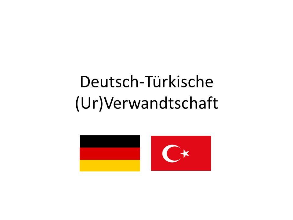 Deutsch-Türkische (Ur)Verwandtschaft