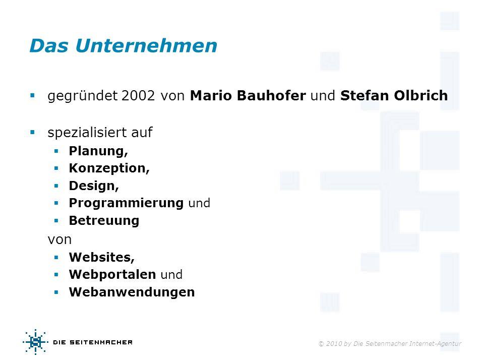 Das Unternehmen gegründet 2002 von Mario Bauhofer und Stefan Olbrich