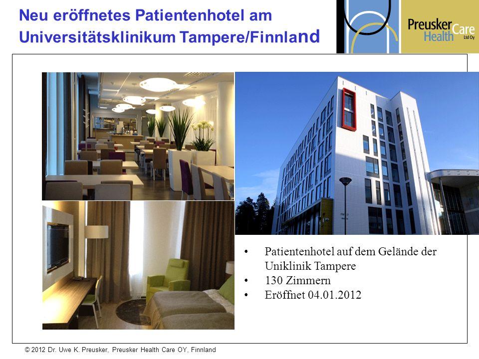 Neu eröffnetes Patientenhotel am Universitätsklinikum Tampere/Finnland